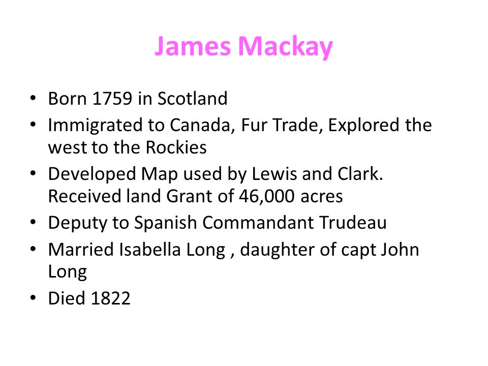 James Mackay Born 1759 in Scotland