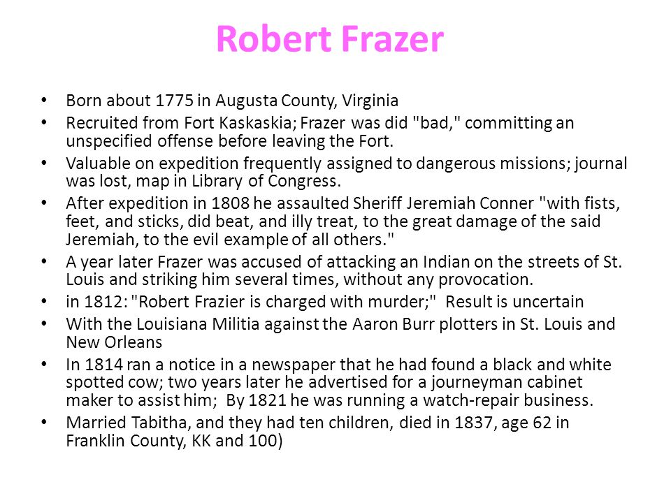 Robert Frazer Born about 1775 in Augusta County, Virginia