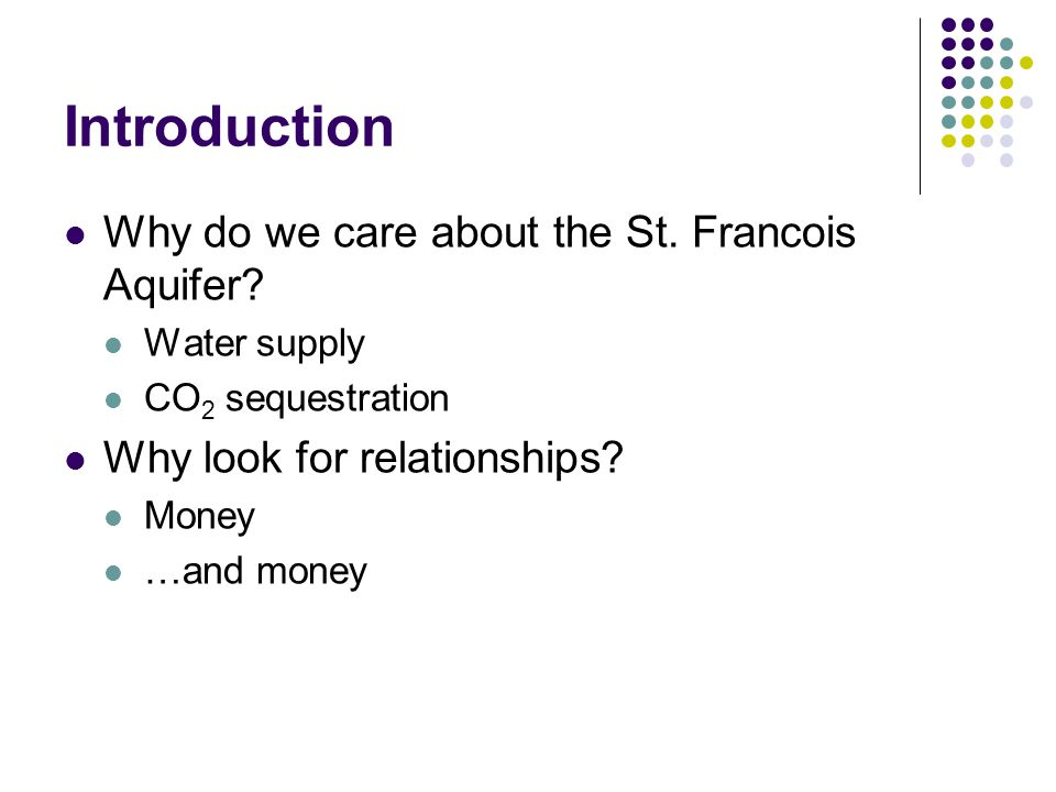 Introduction Why do we care about the St. Francois Aquifer