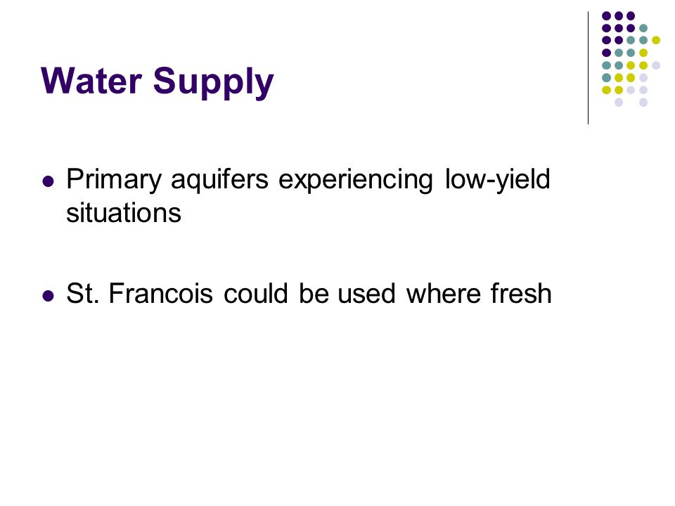Water Supply Primary aquifers experiencing low-yield situations