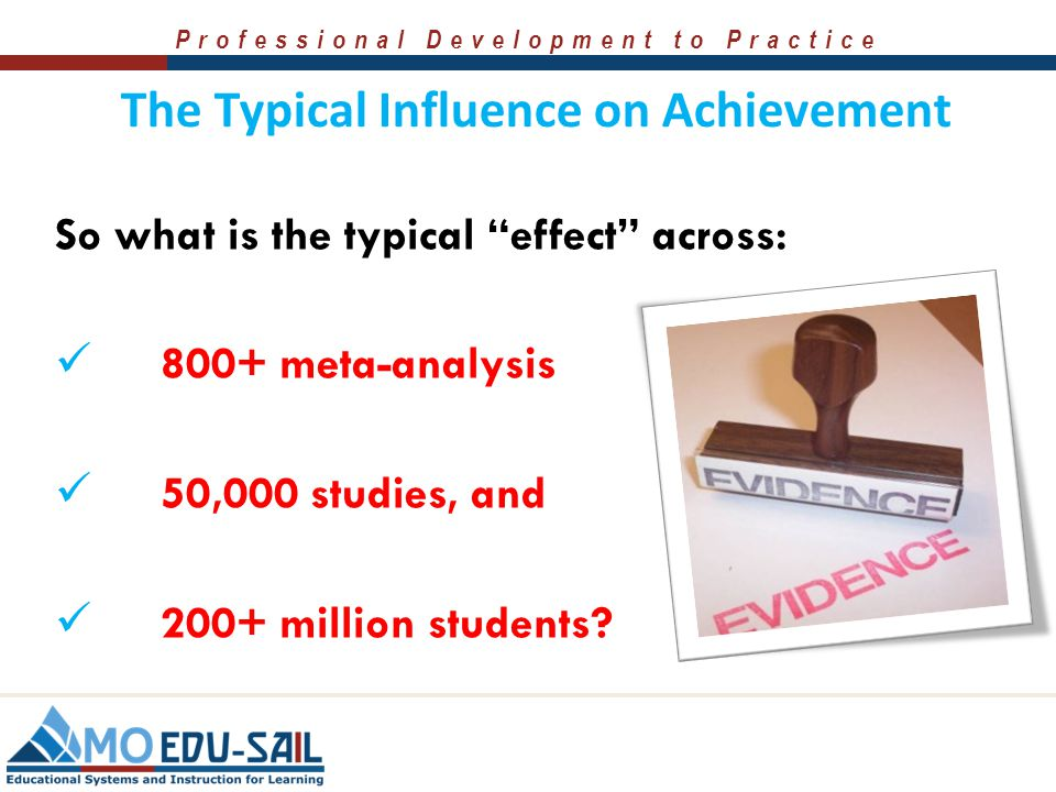 The Typical Influence on Achievement