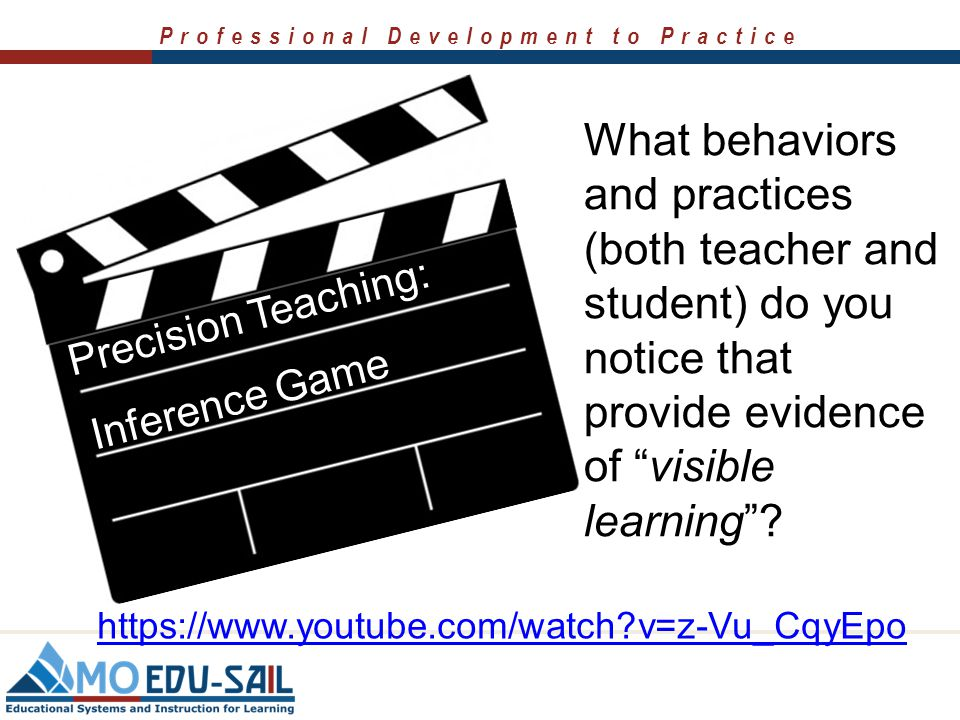 What behaviors and practices (both teacher and student) do you notice that provide evidence of visible learning