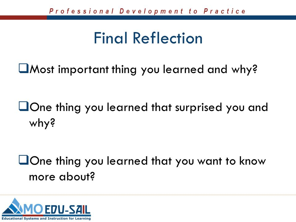 Final Reflection Most important thing you learned and why