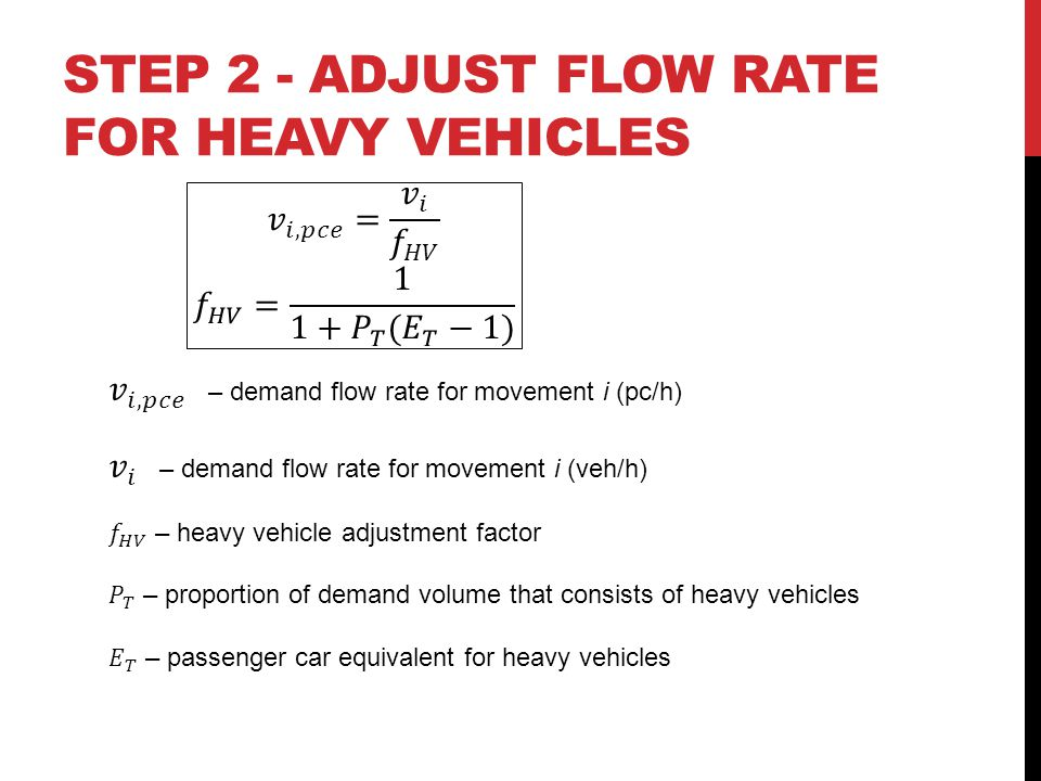 STEP 2 - Adjust flow rate for heavy vehicles