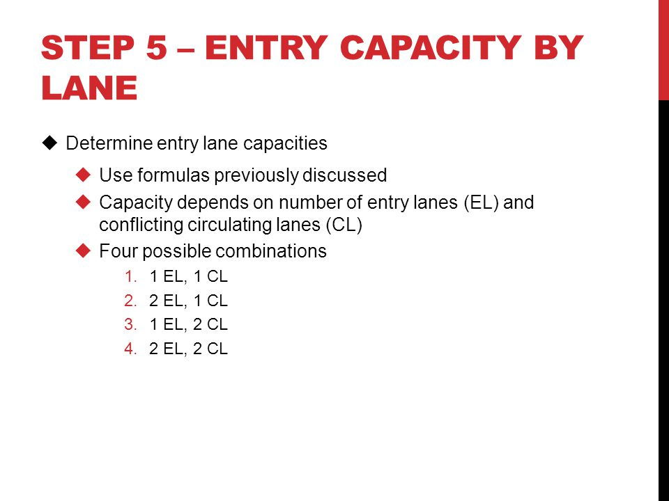 Step 5 – Entry capacity by lane