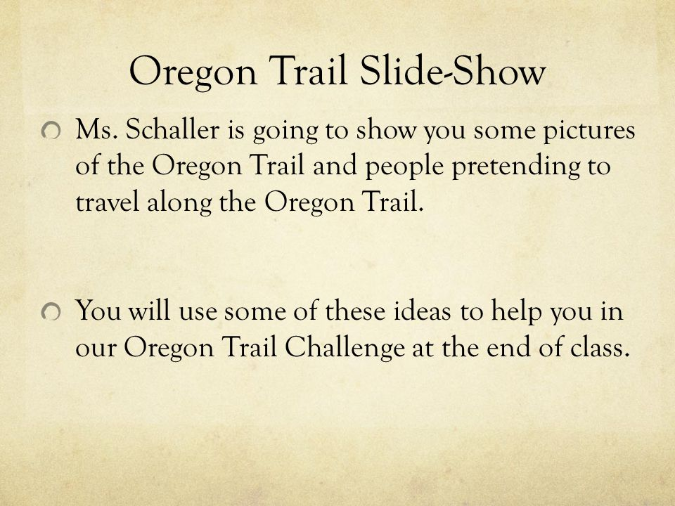 Oregon Trail Slide-Show