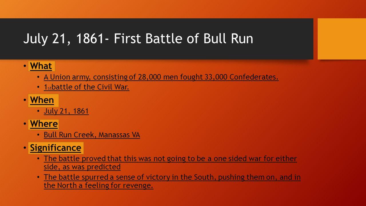 July 21, 1861- First Battle of Bull Run