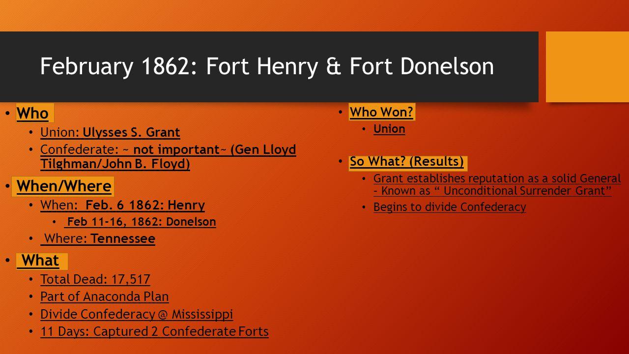 February 1862: Fort Henry & Fort Donelson