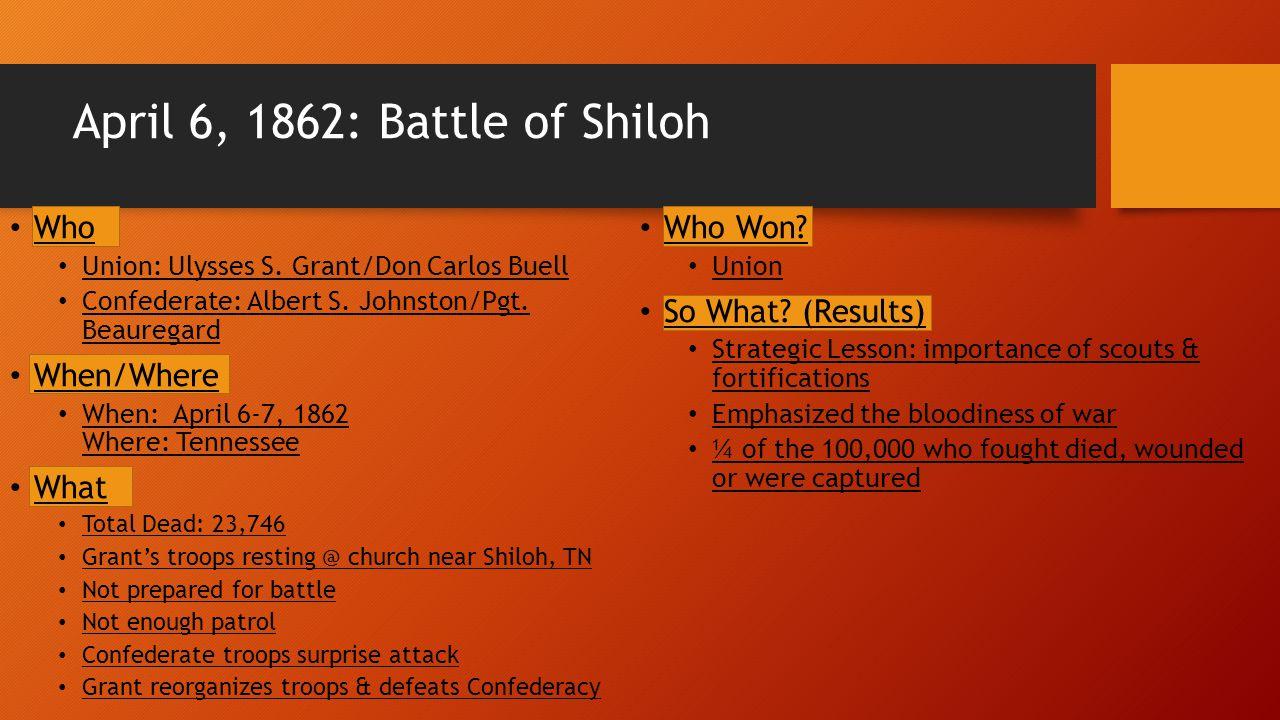 April 6, 1862: Battle of Shiloh