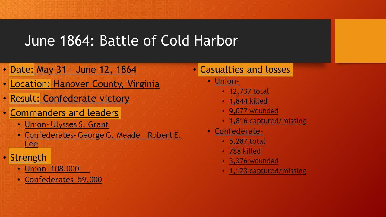 June 1864: Battle of Cold Harbor