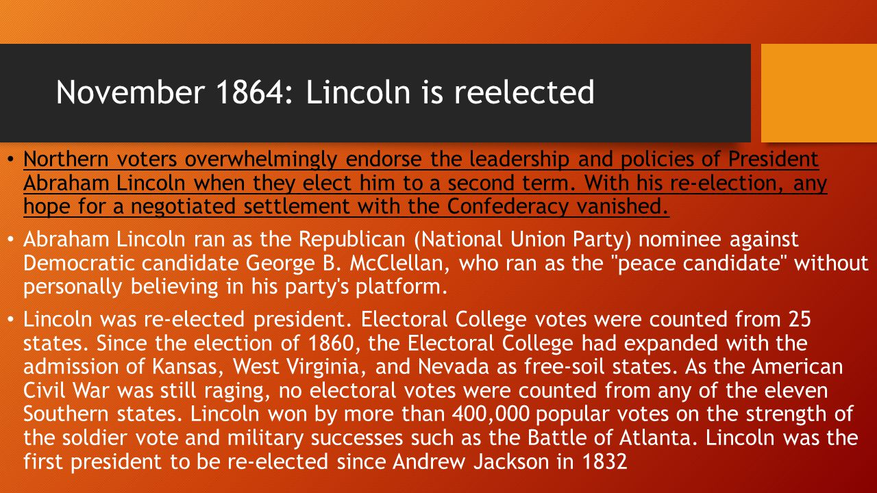 November 1864: Lincoln is reelected