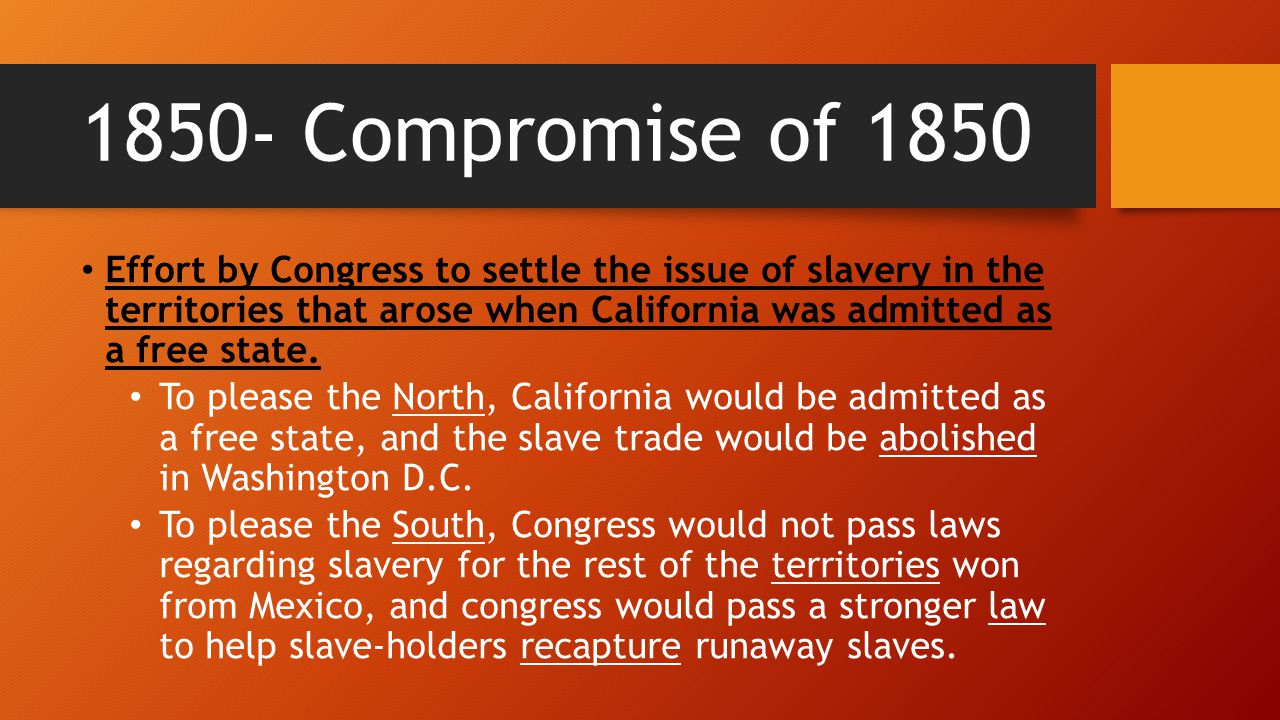 1850- Compromise of 1850