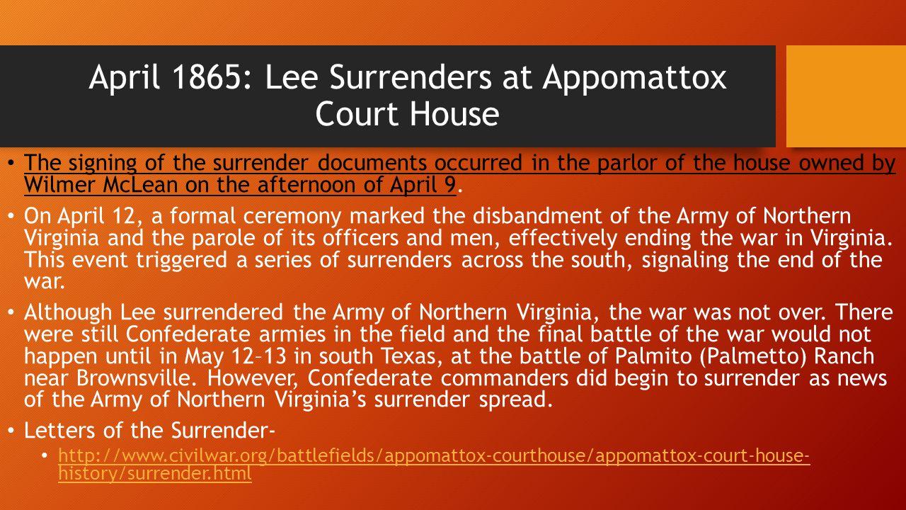 April 1865: Lee Surrenders at Appomattox Court House