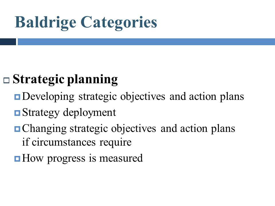 Baldrige Categories Strategic planning