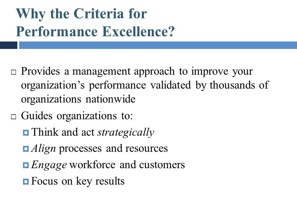 Why the Criteria for Performance Excellence