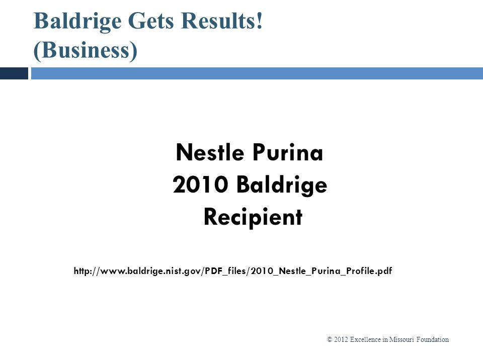 Baldrige Gets Results! (Business)