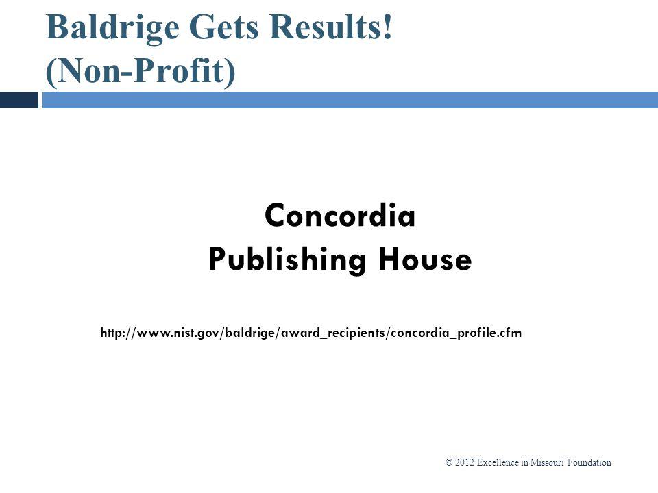 Baldrige Gets Results! (Non-Profit)
