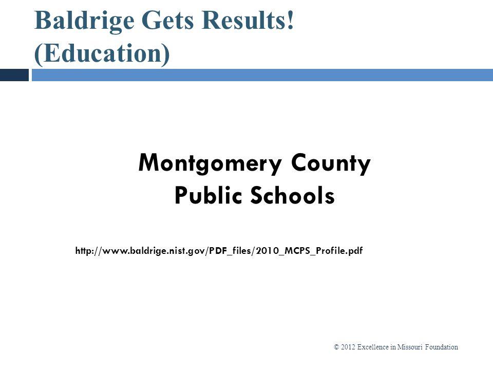 Baldrige Gets Results! (Education)