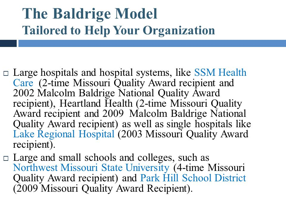The Baldrige Model Tailored to Help Your Organization Grow
