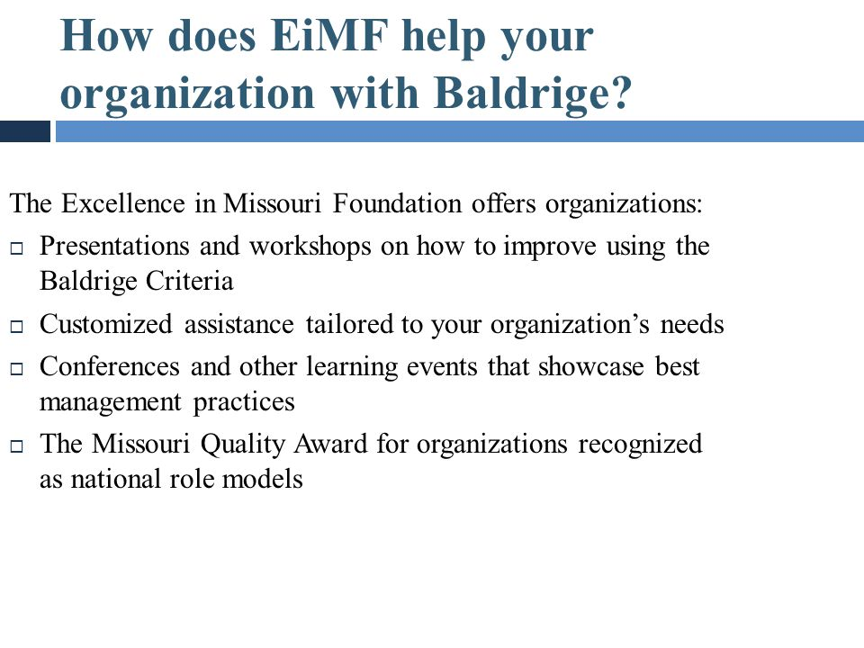How does EiMF help your organization with Baldrige