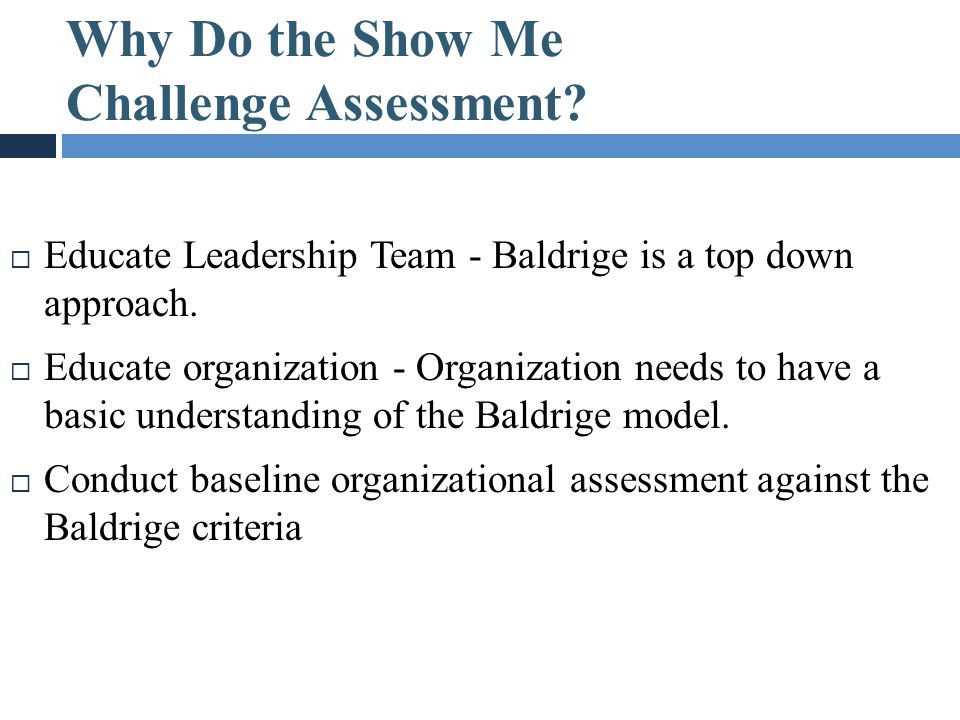 Why Do the Show Me Challenge Assessment