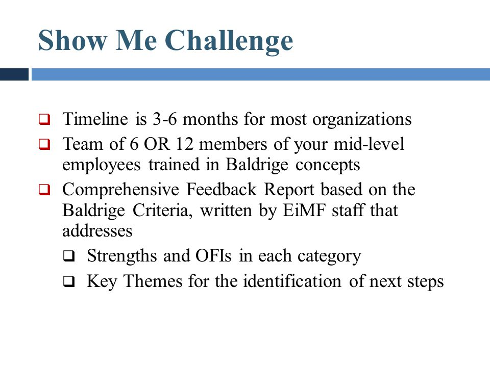 Show Me Challenge Timeline is 3-6 months for most organizations
