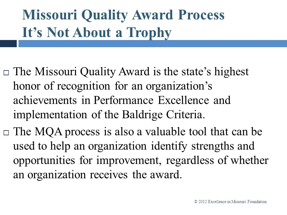 Missouri Quality Award Process It's Not About a Trophy