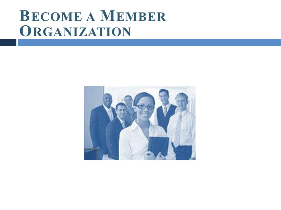 Become a Member Organization