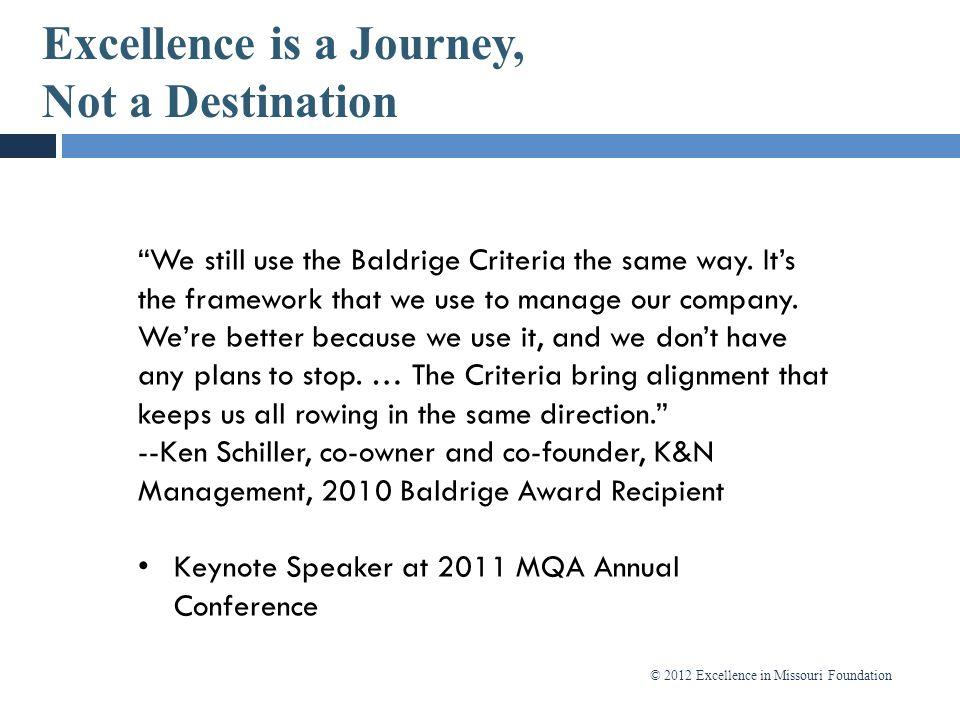 Excellence is a Journey, Not a Destination