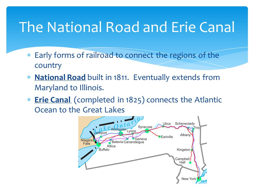 The National Road and Erie Canal