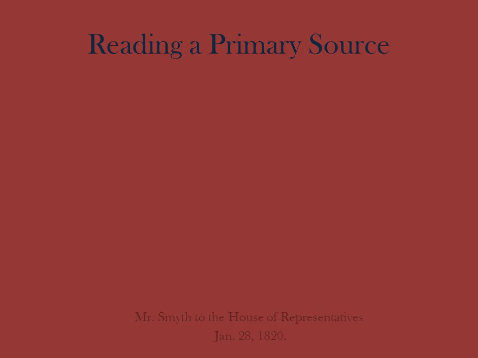Reading a Primary Source