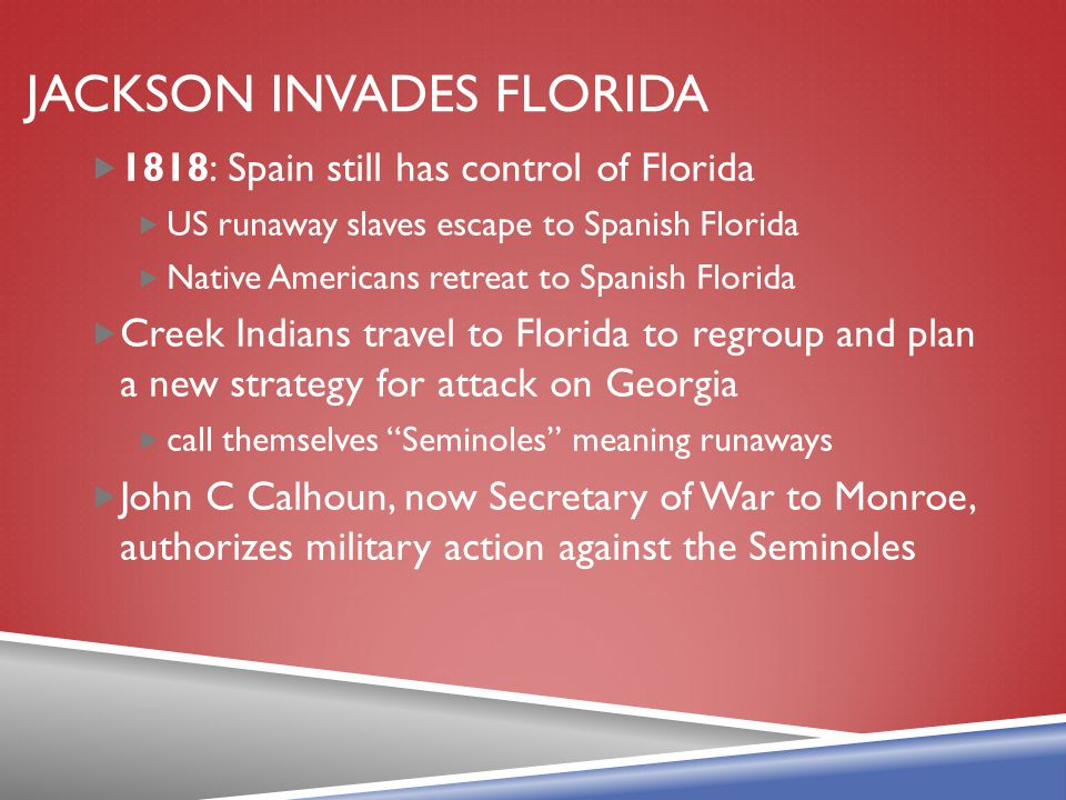 Jackson Invades Florida