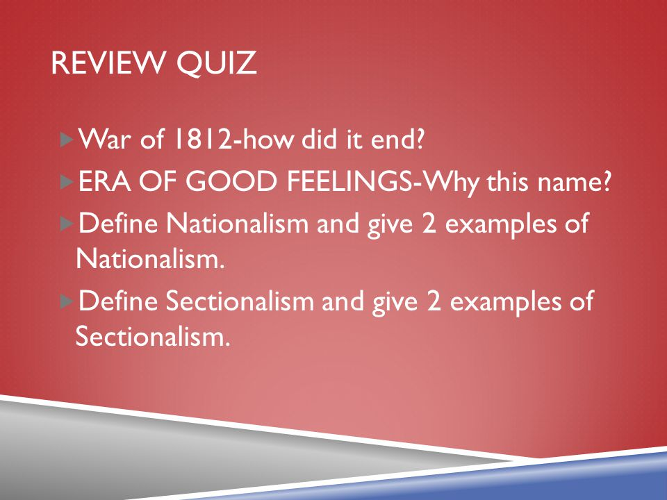 Review Quiz War of 1812-how did it end