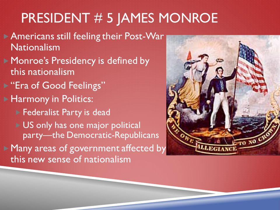 President # 5 James Monroe
