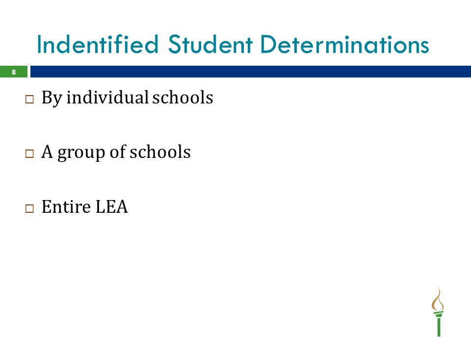 Indentified Student Determinations