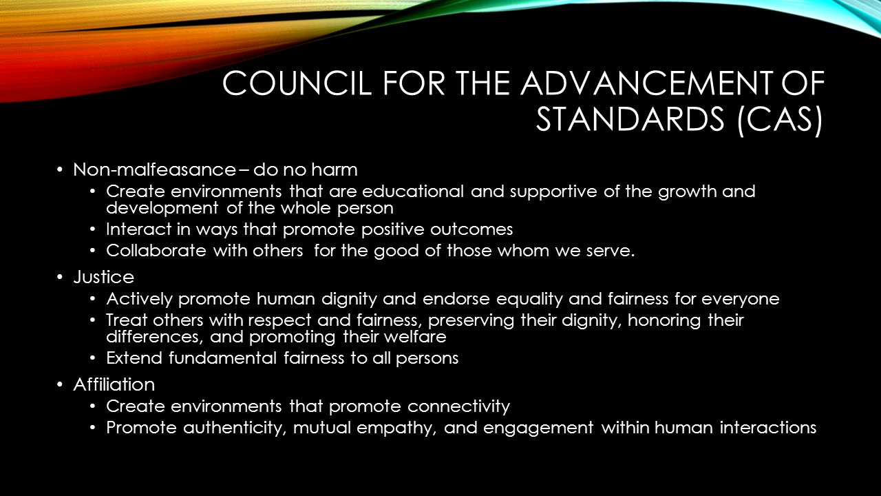 Council for the advancement of Standards (CAS)