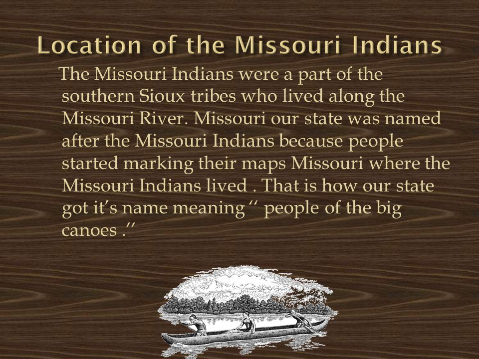 Location of the Missouri Indians