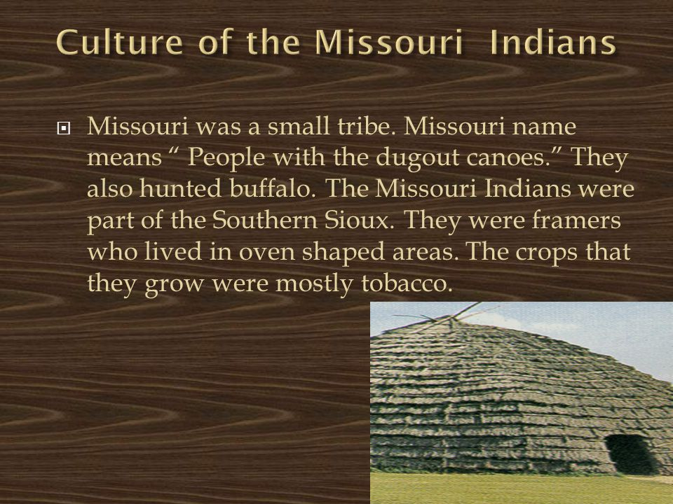 Culture of the Missouri Indians