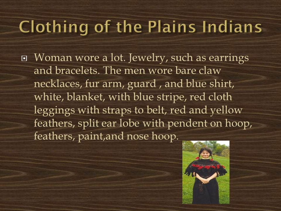 Clothing of the Plains Indians