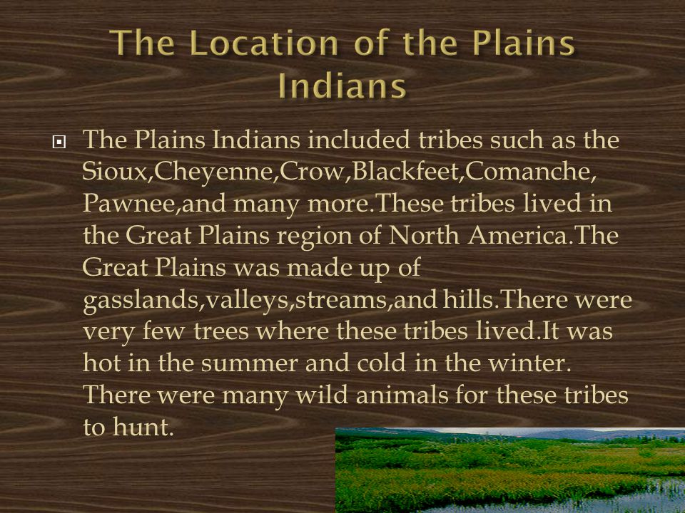 The Location of the Plains Indians