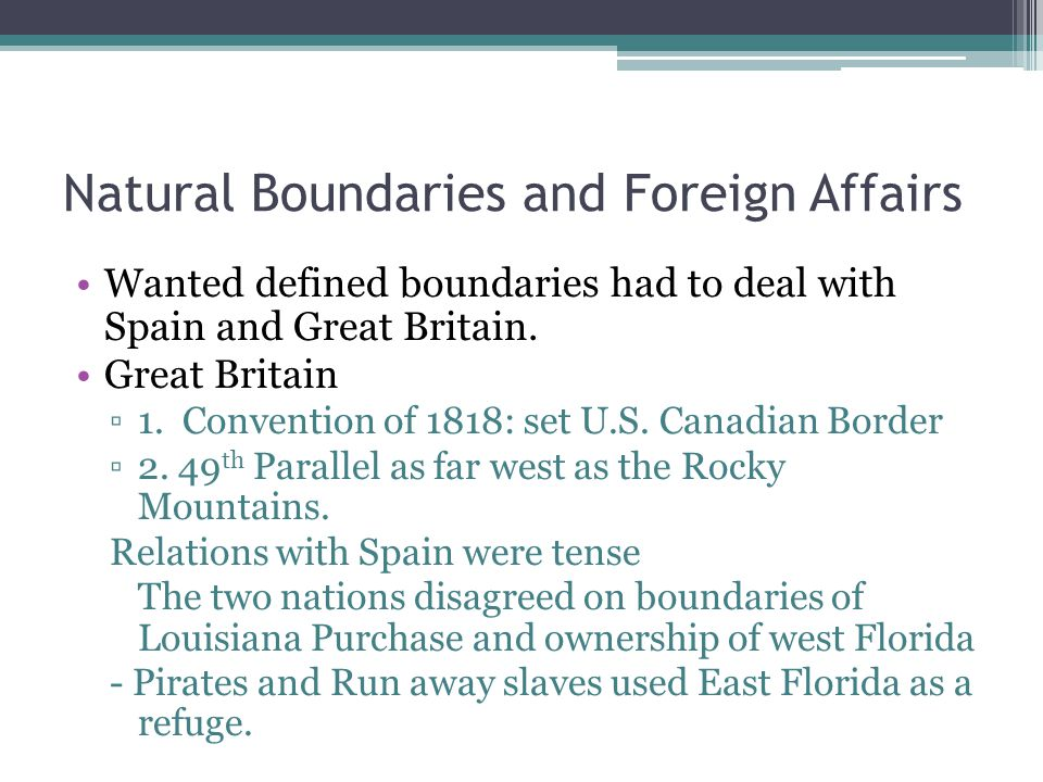 Natural Boundaries and Foreign Affairs