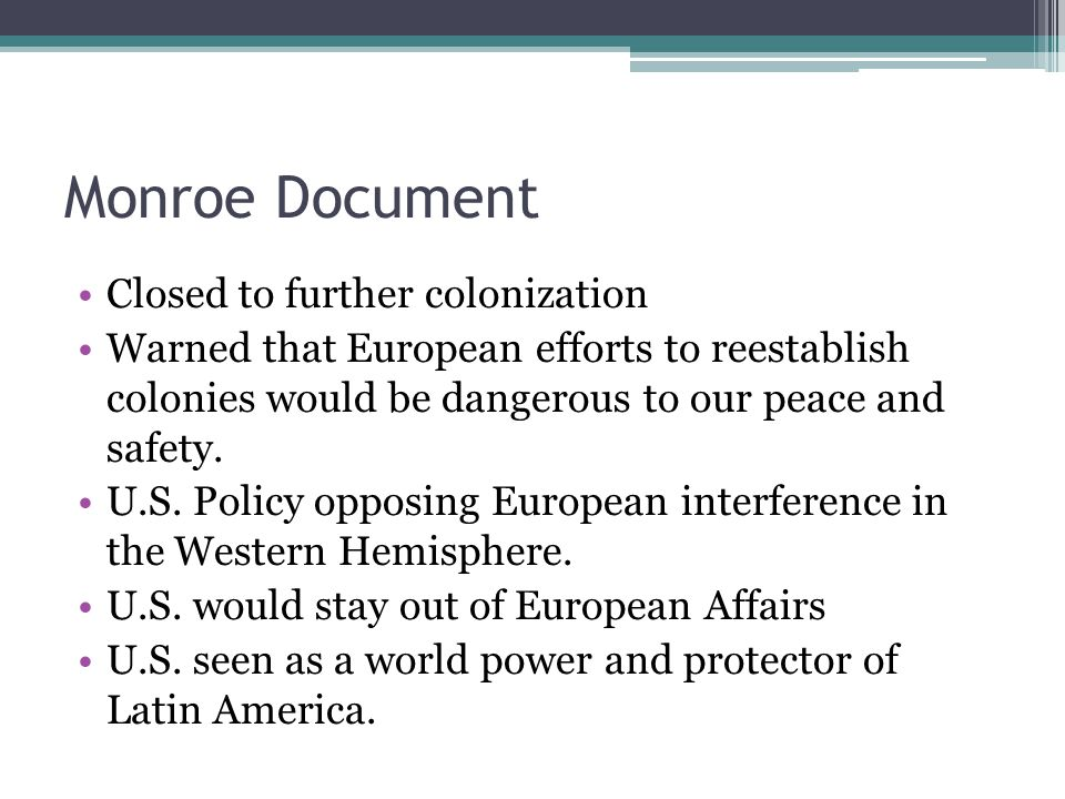 Monroe Document Closed to further colonization