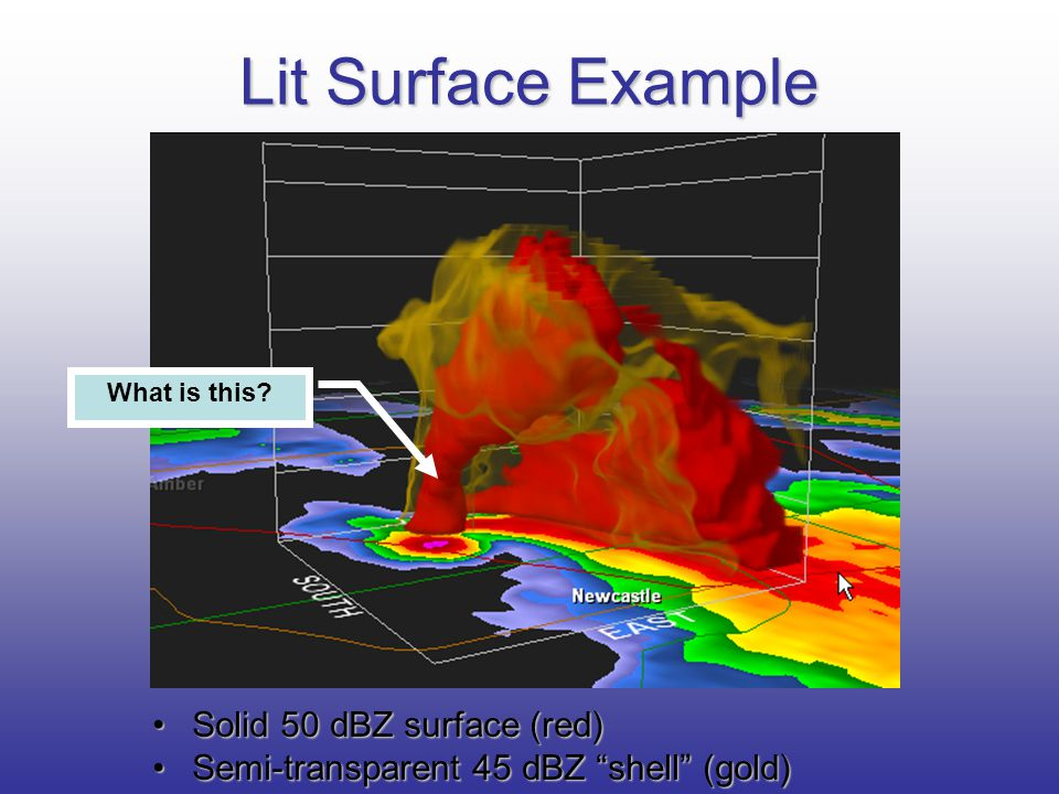 Lit Surface Example Solid 50 dBZ surface (red)