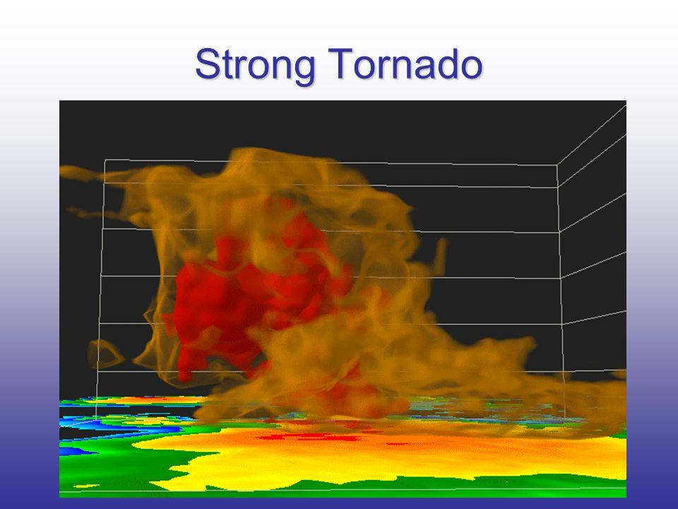 Strong Tornado