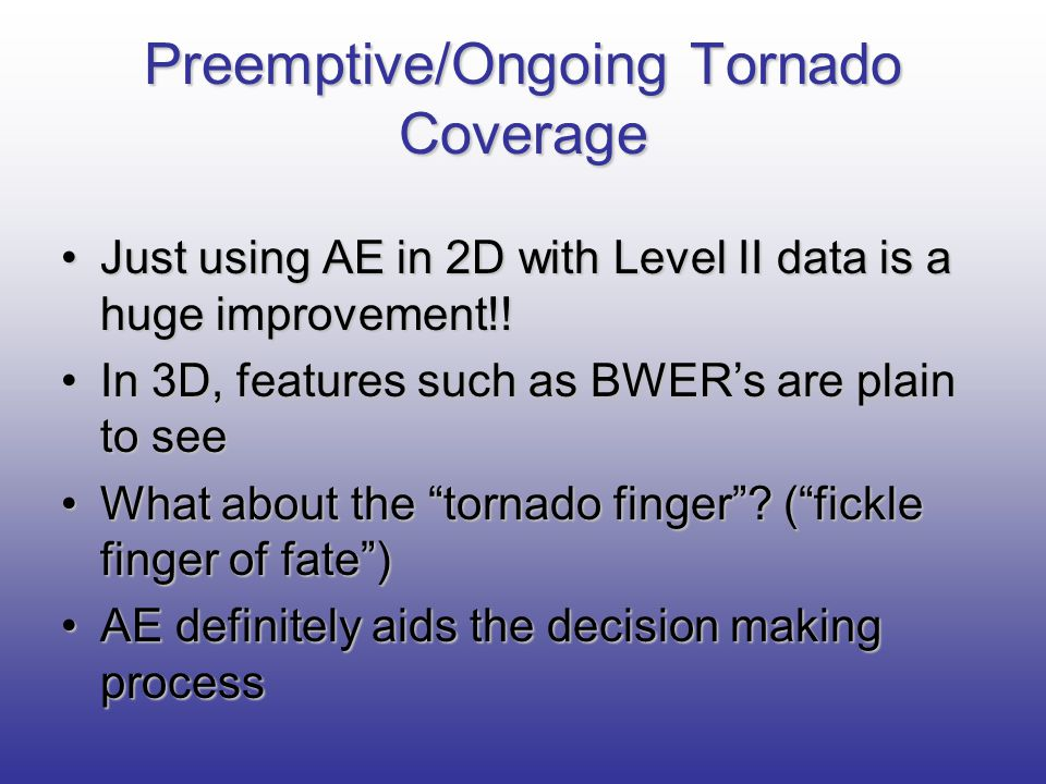 Preemptive/Ongoing Tornado Coverage