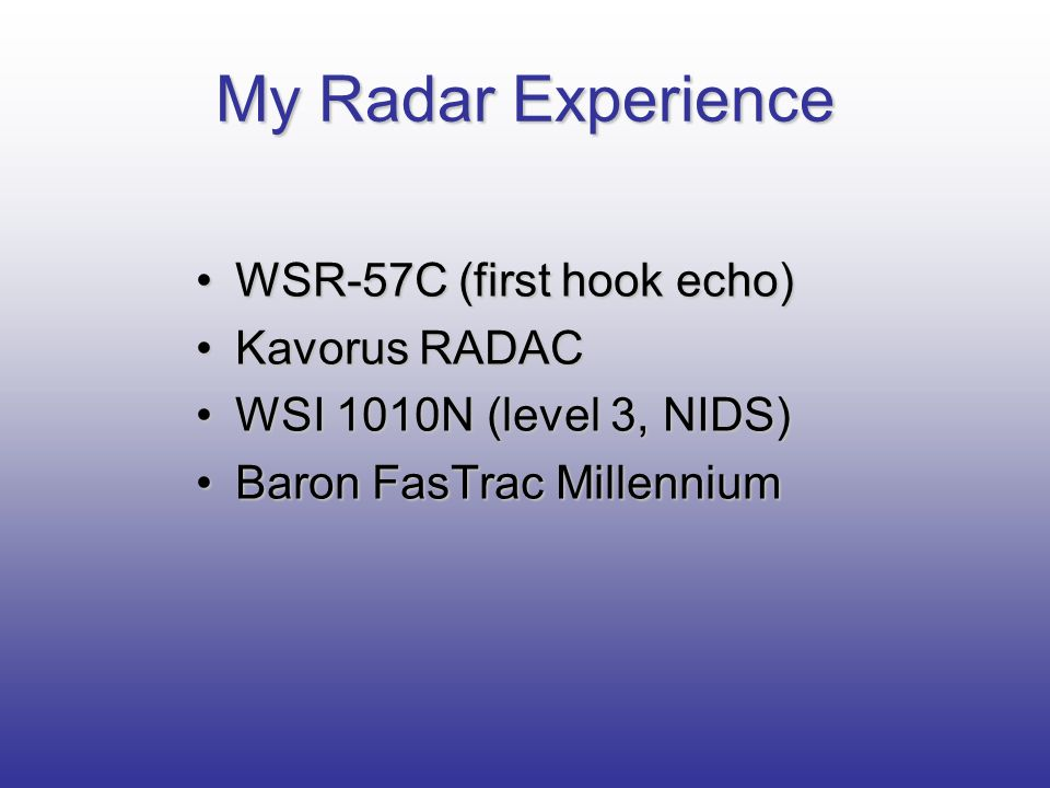 My Radar Experience WSR-57C (first hook echo) Kavorus RADAC