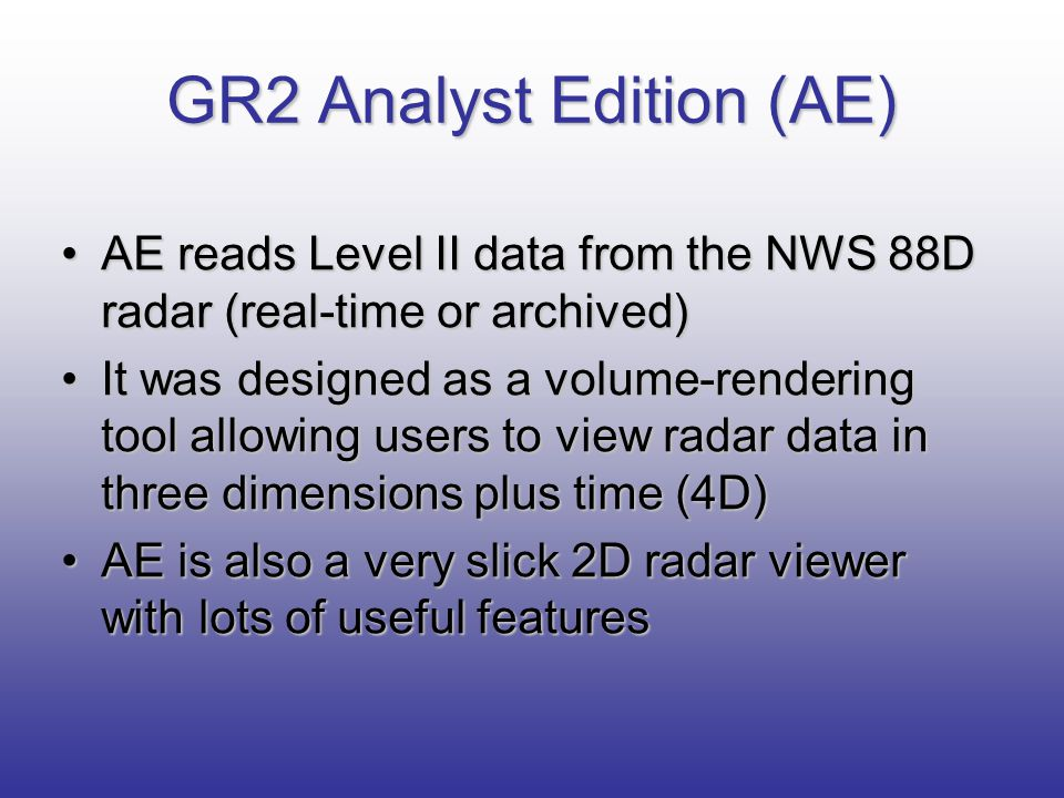 GR2 Analyst Edition (AE)