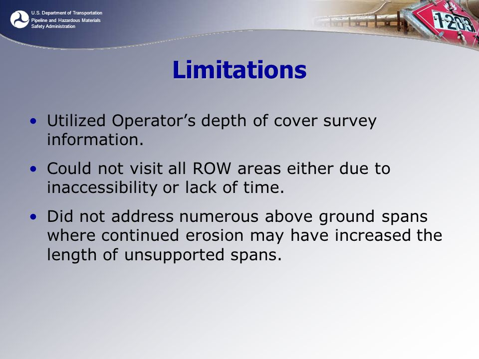 Limitations Utilized Operator's depth of cover survey information.