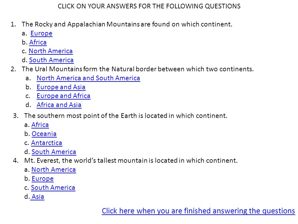 CLICK ON YOUR ANSWERS FOR THE FOLLOWING QUESTIONS