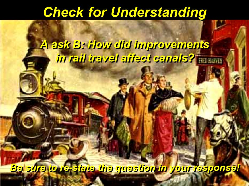 A ask B: How did improvements in rail travel affect canals